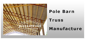 Welcome to jordan truss metal fabrication and equipment for Pole barn specs